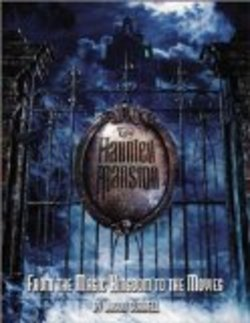 The Haunted Mansion: From the Magic Kingdom To The Movies Book image