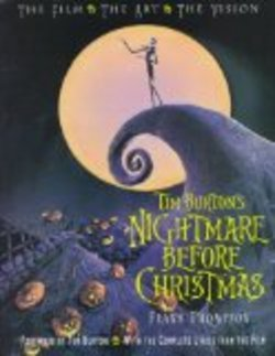 Tim Burton's Nightmare Before Christmas: The Film, The Art, The Vision